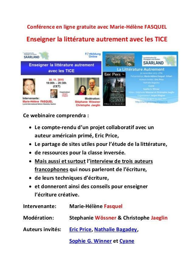 Conférence en ligne gratuite avec Marie-Hélène FASQUEL Enseigner la littérature autrement avec les TICE Ce webinaire compr...