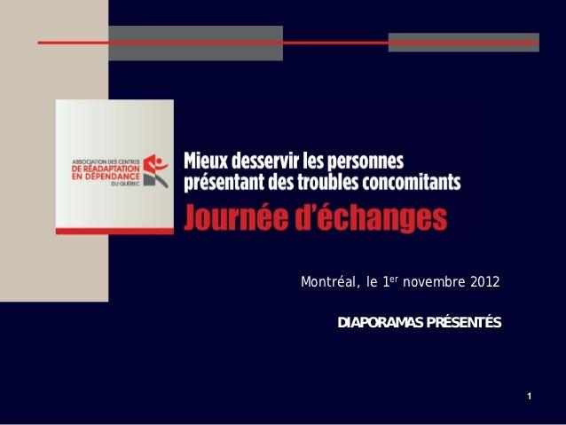Montréal, le 1er novembre 2012     DIAPORAMAS PRÉSENTÉS                                 1