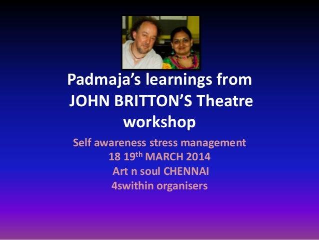 Padmaa @ Theatre workshop Ensemble john britton