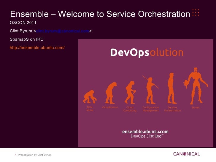 Ensemble – Welcome to Service Orchestration <ul><li>OSCON 2011