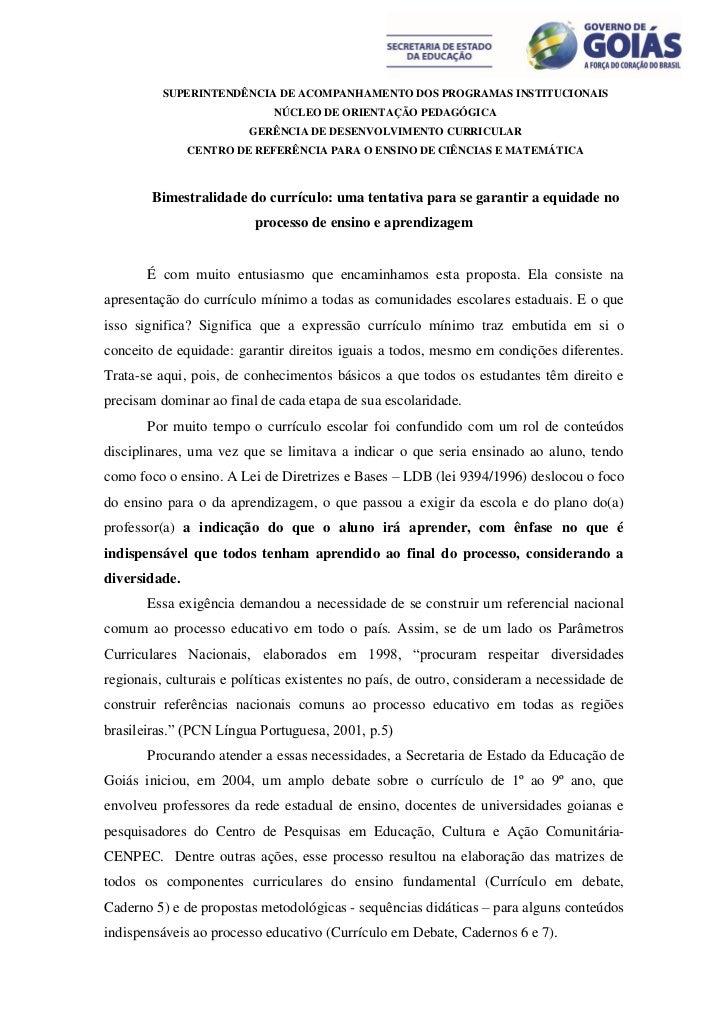SUPERINTENDÊNCIA DE ACOMPANHAMENTO DOS PROGRAMAS INSTITUCIONAIS                             NÚCLEO DE ORIENTAÇÃO PEDAGÓGIC...