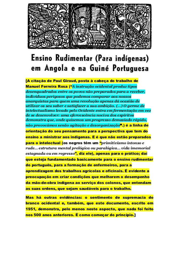 """[A citação de Paul Giraud, posta à cabeça do trabalho deManuel Ferreira Rosa (""""A instrução ocidental produz tiposdesenquad..."""