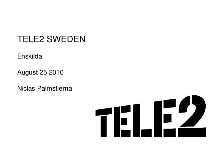 TELE2 SWEDEN Enskilda  August 25 2010  Niclas Palmstierna                          0