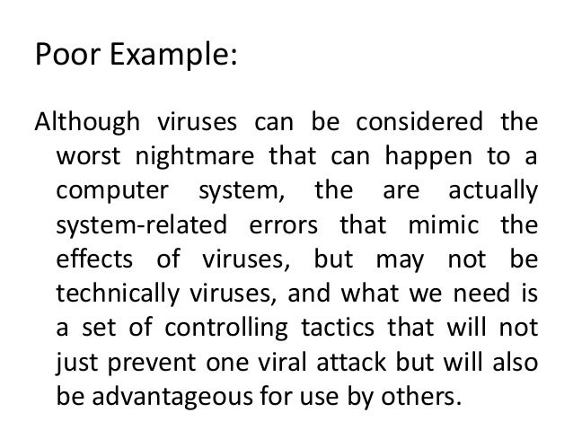 thesis statement on computer viruses Great gatsby thesis statement examples click here to continue analytical essay anthem for doomed youth on average emerged a 'new kind of hypochondria among computer users' 'i am convinced that computer viruses are not evil.