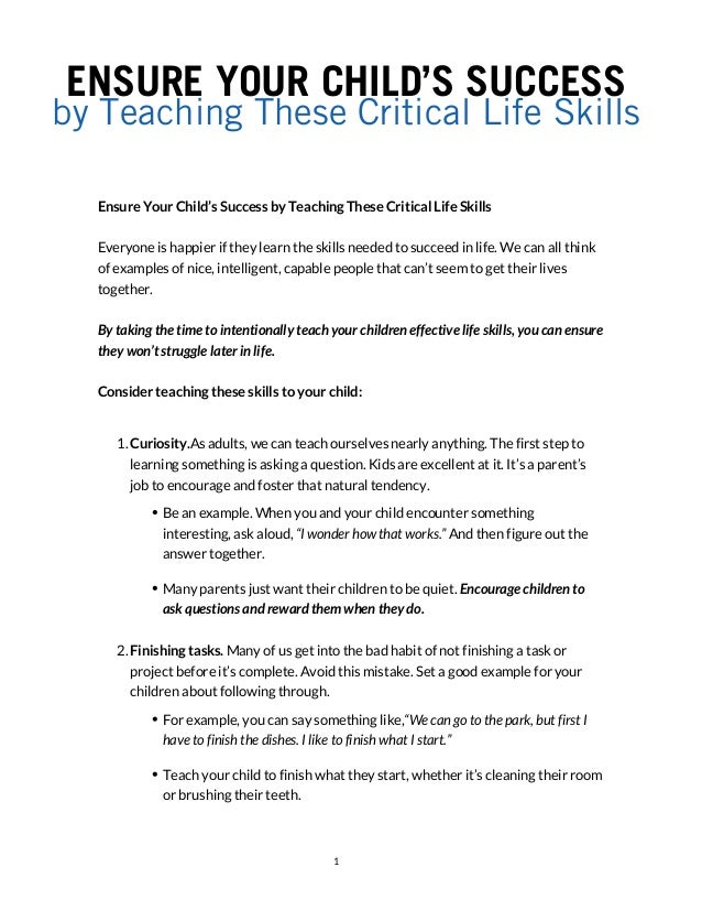 ENSURE YOUR CHILD'S SUCCESS by Teaching These Critical Life Skills Ensure Your Child's Success by Teaching These Critical ...