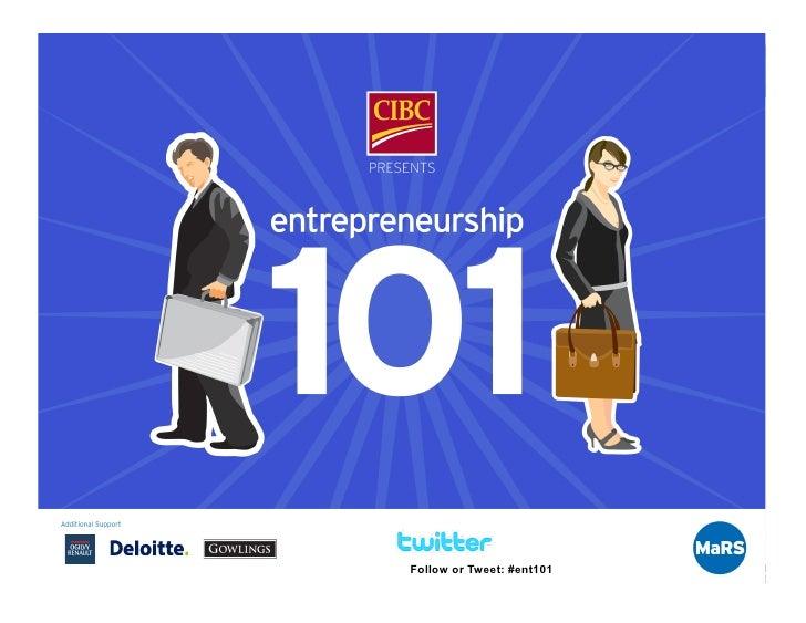 Follow or Tweet: #ent101