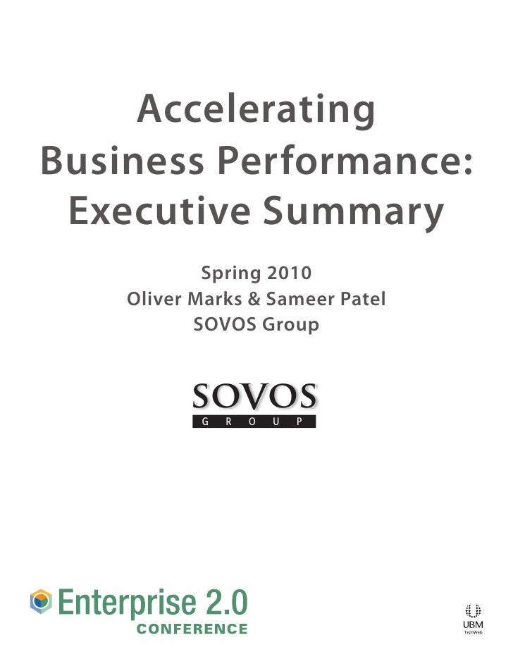 Accelerating Business Performance:  Executive Summary             Spring 2010     Oliver Marks & Sameer Patel            S...