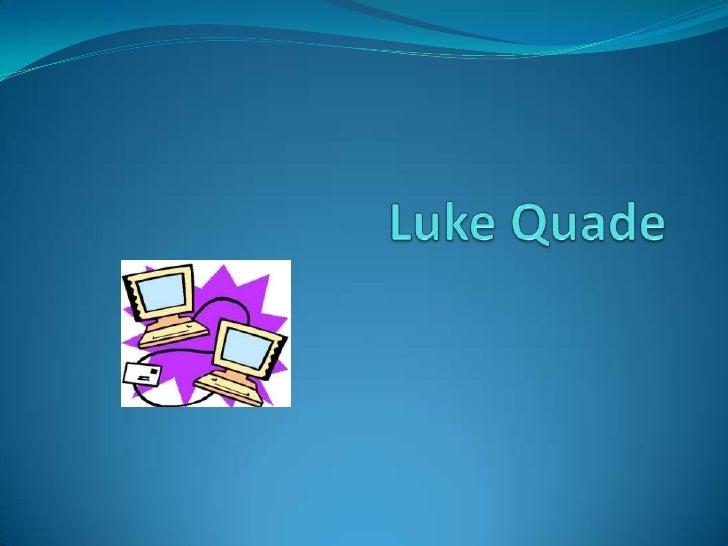 Luke Quade<br />