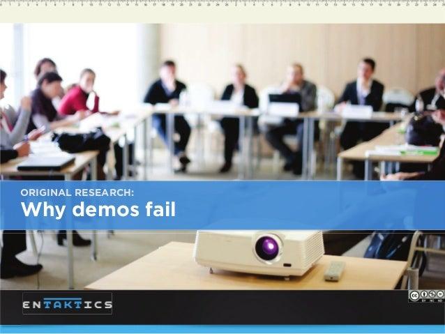 ORIGINAL RESEARCH: Why demos fail
