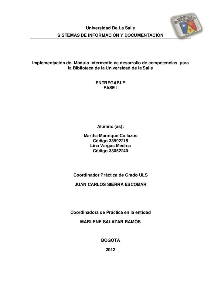 Universidad De La Salle           SISTEMAS DE INFORMACIÓN Y DOCUMENTACIÓNImplementación del Módulo intermedio de desarroll...