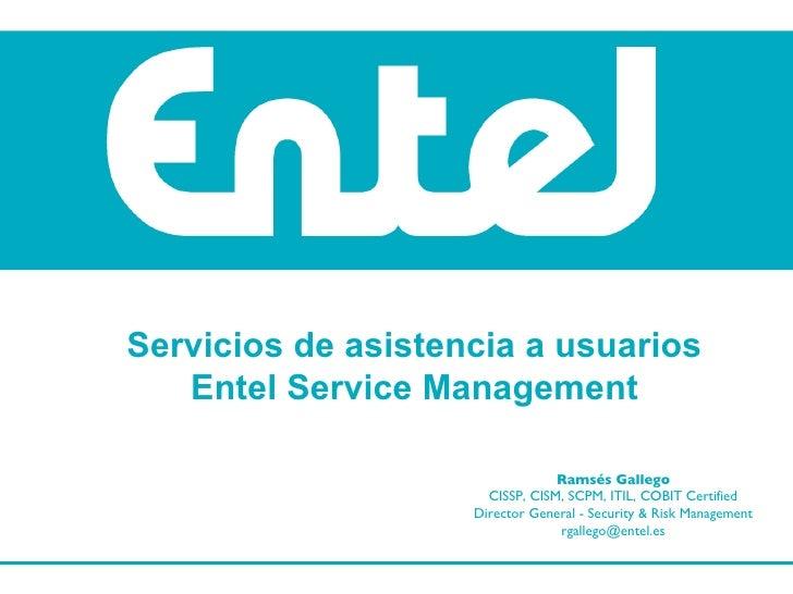Servicios de asistencia a usuarios Entel Service Management
