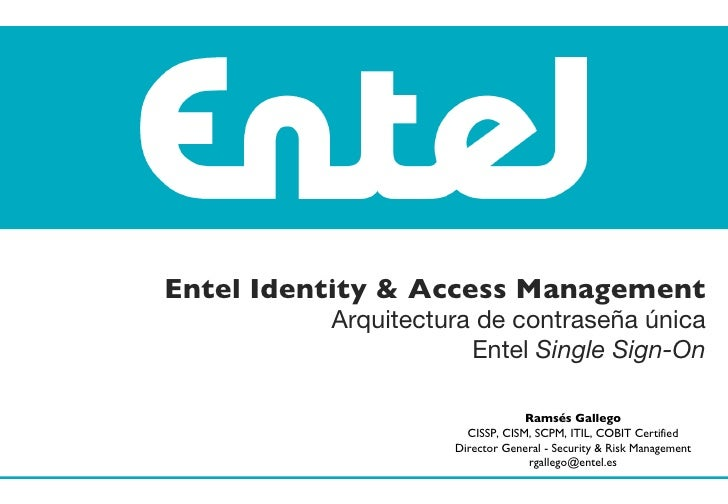 Entel Identity & Access Management Arquitectura de contraseña única Entel  Single Sign-On