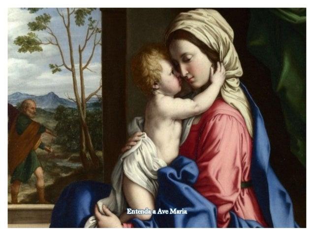 Entenda a Ave Maria