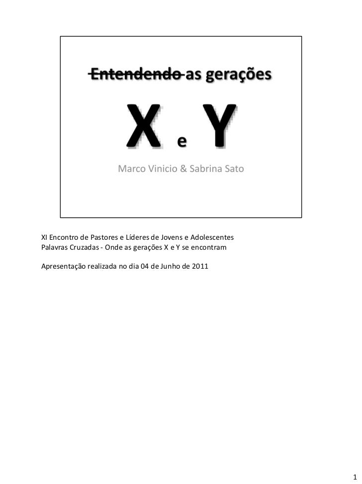 XI Encontro de Pastores e Líderes de Jovens e AdolescentesPalavras Cruzadas - Onde as gerações X e Y se encontramApresenta...