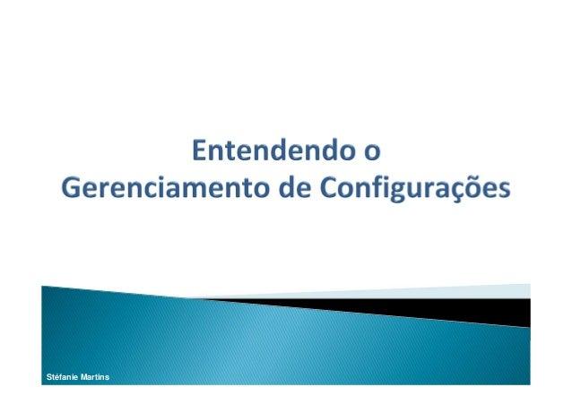 Entendendo o gerenciamento de configurações
