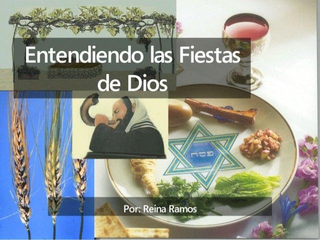 Entendiendo las Fiestas de Dios