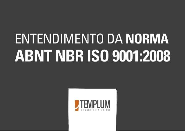 Entendimento da norma ISO 9001