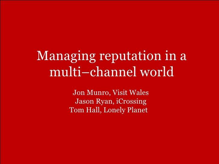 Managing Reputation in a Multichannel World | ENTER 2011 | Innsbruck