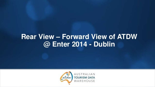 Rear View – Forward View of ATDW @ Enter 2014 - Dublin