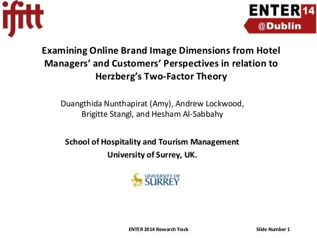 Examining Online Brand Image Dimensions from Hotel Managers' and Customers' Perspectives in relation to Herzberg's Two-Fac...