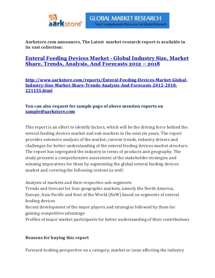 Aarkstore.com announces, The Latest market research report is available inits vast collection:Enteral Feeding Devices Mark...