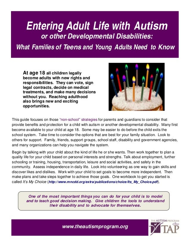 Entering Adult Life with Autism            or other Developmental Disabilities:    What Families of Teens and Young Adults...