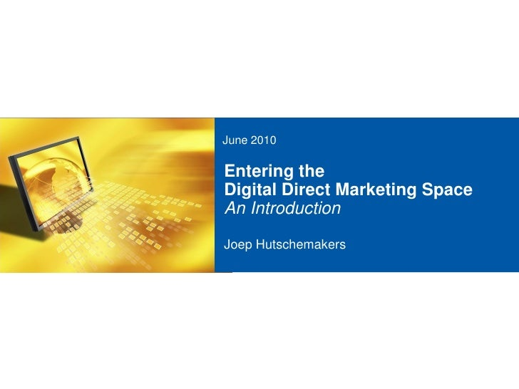 Entering The Digital Direct Marketing Space