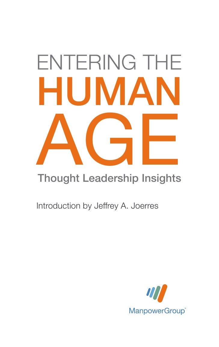 ENTERING THEHUMANAGEThought Leadership InsightsIntroduction by Jeffrey A. Joerres