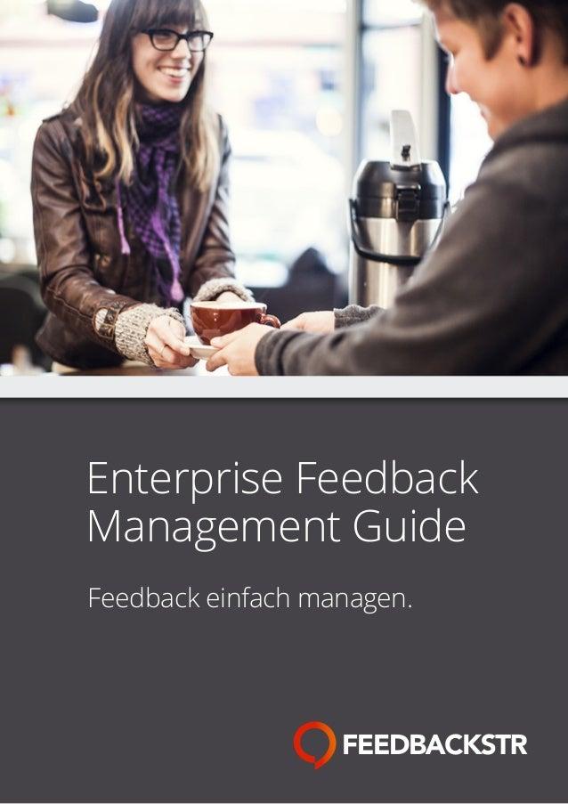 Enterprise Feedback Management Guide Feedback einfach managen.