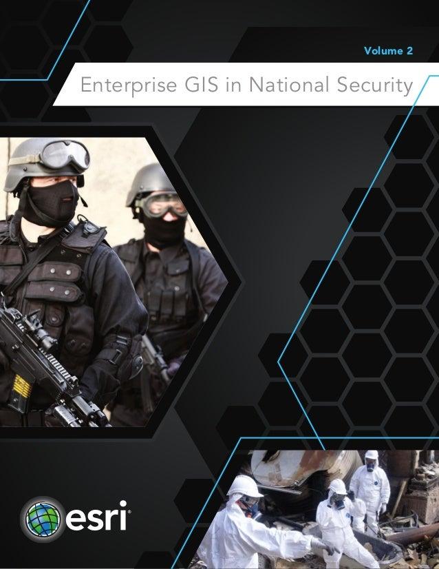 Enterprise GIS in National Security, Vol. 2