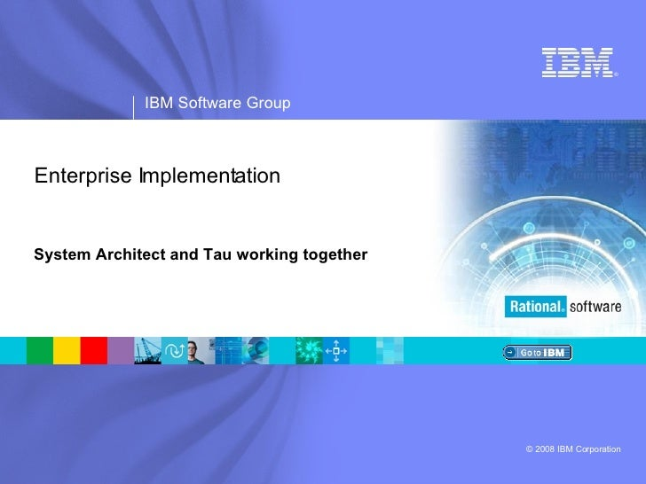 Enterprise Implementation System Architect and Tau working together