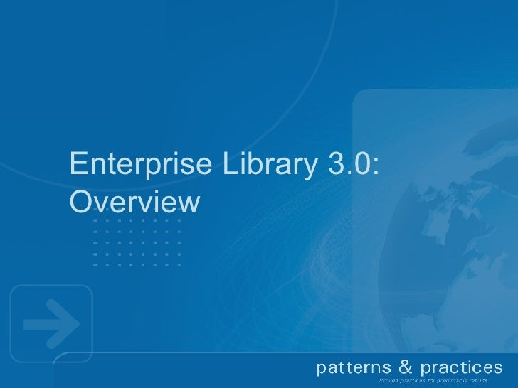 Enterprise Library 3.0 Overview