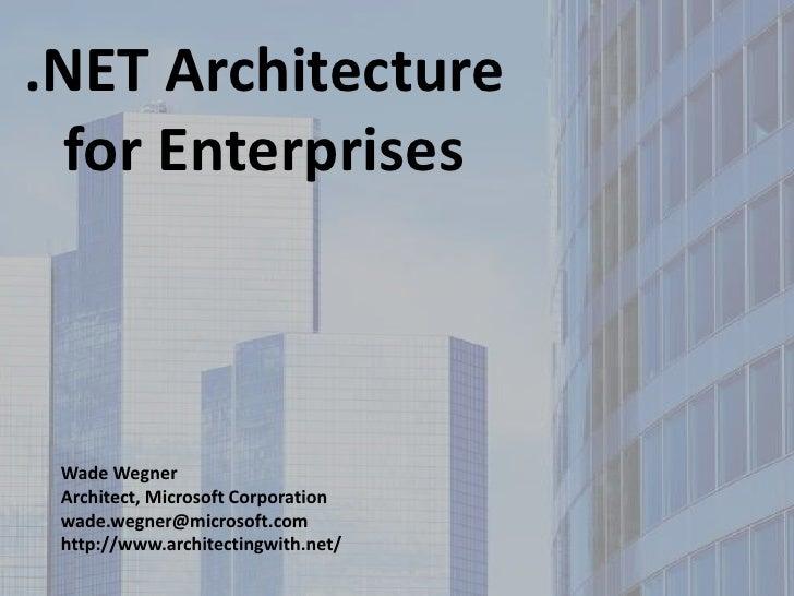 .NET Architecture for Enterprises