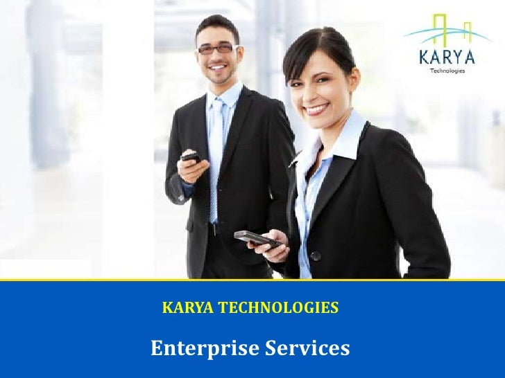 KARYA TECHNOLOGIESEnterprise Services