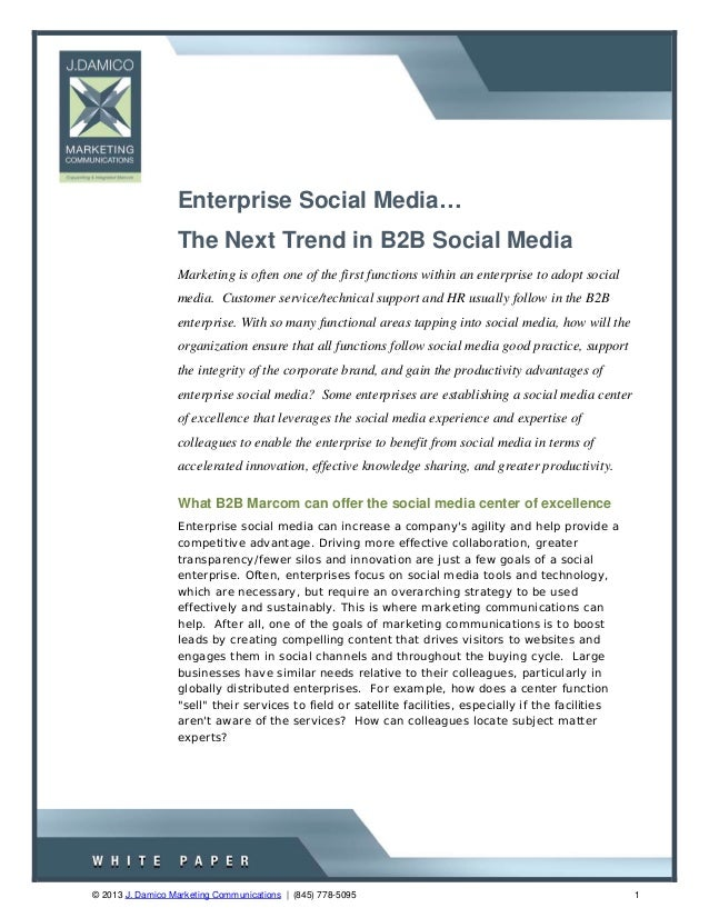 Enterprise social-media-the-new-b2 b-marcom-trend-j-damico-2