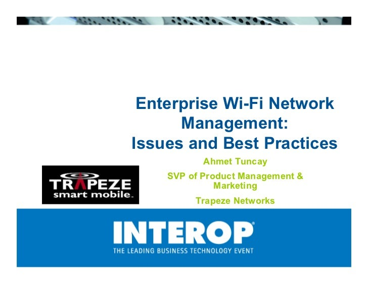 Enterprise Wi-Fi Network Management: Issues and Best Practices