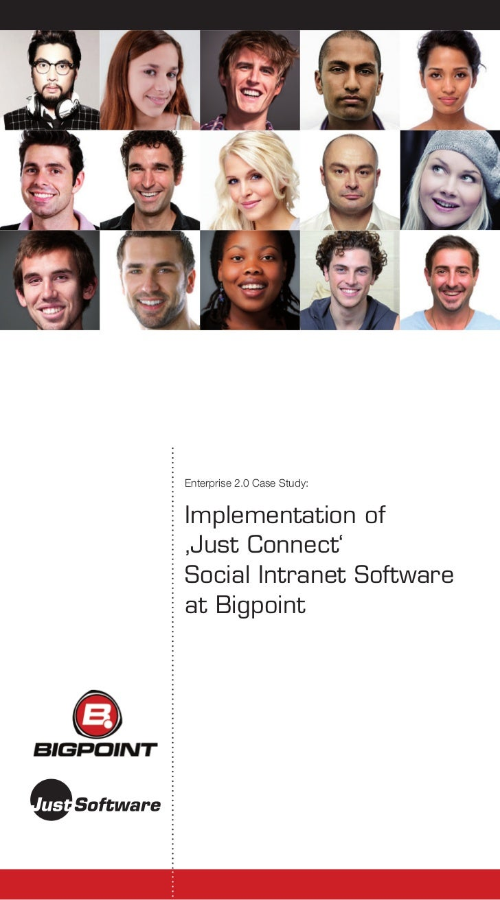 Enterprise 2.0 Case Study:Implementation of'Just Connect'Social Intranet Softwareat Bigpoint