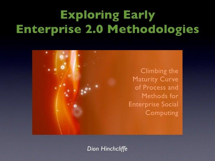 Exploring Early Enterprise 2.0 Methodologies | Enterprise 2.0 Conference West 2009