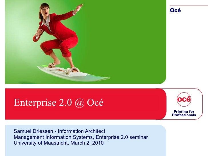 Enterprise 2.0 Implementations at Oce