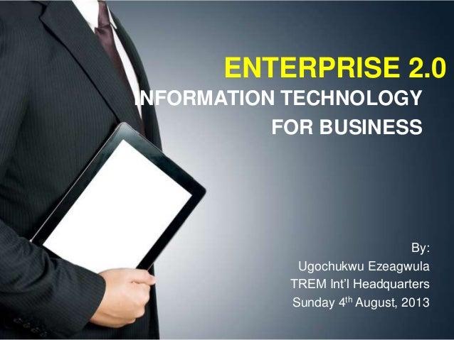 Enterprise 2.0 information technology for business