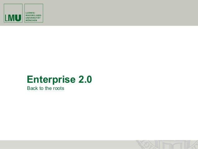 Enterprise 2.0 Back to the roots