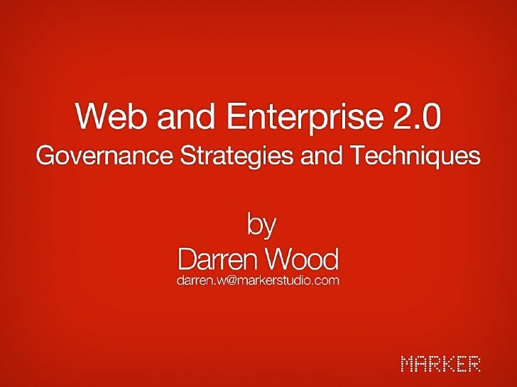 Web and Enterprise 2.0 - Governance Techniques