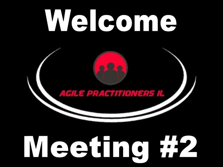 Welcome<br />Meeting #2<br />