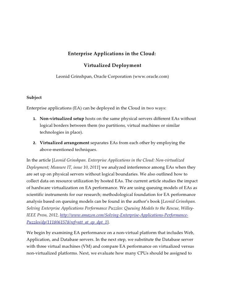 Enterprise Applications in the Cloud:                                 Virtualized Deployment                Leonid Grinshp...