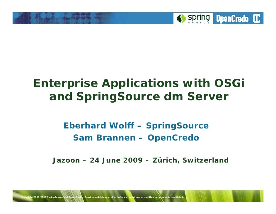 Enterprise Applications With OSGi and SpringSource dm Server