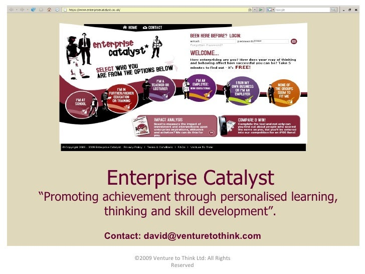 "Enterprise Catalyst "" Promoting achievement through personalised learning,  thinking and skill development"". Contact: davi..."