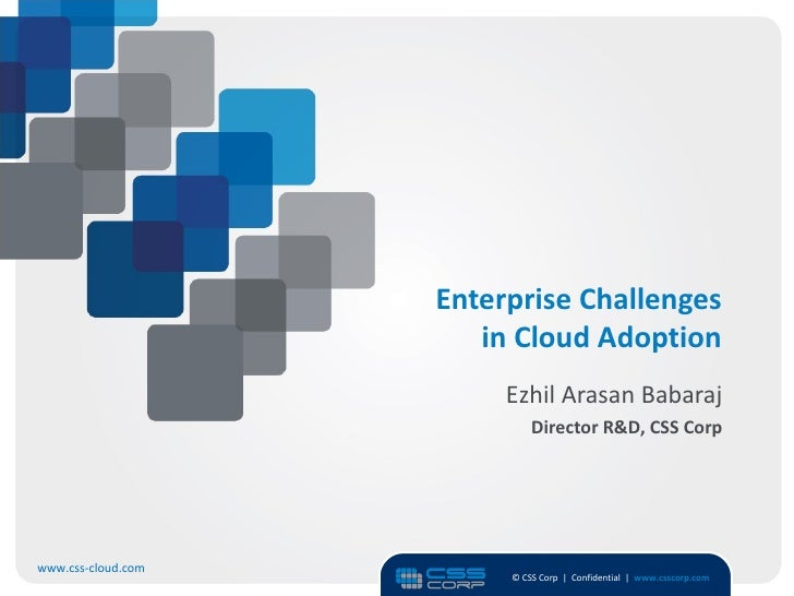 Enterprise challenges in cloud adoption presented at Cloud Asia 2012 Event
