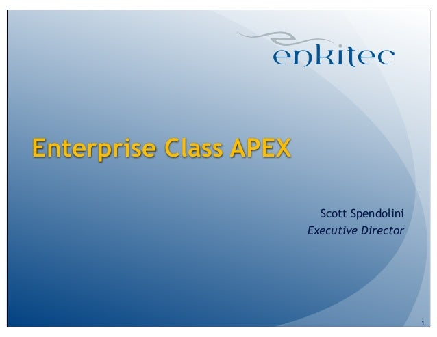 Enterprise class apex