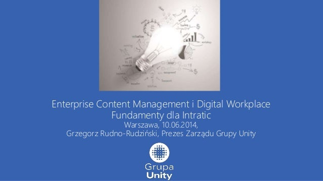 Enterprise content management i digital workplace, fundamenty dla Intratic