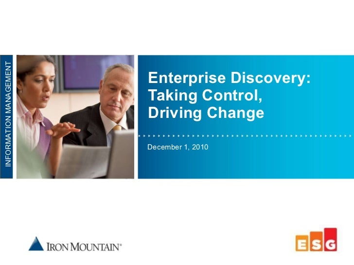 Enterprise Discovery: Taking Control, Driving Change